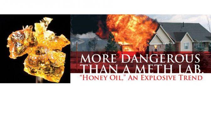 The Dangers of Honey Oil